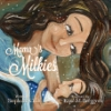 Mamas Milkies